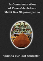 read more about the book: In Commemoration of Venerable Acharn Maha Bua Ñanasampanno